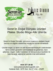 Seren'in Doğal Dünyası ürünleri Pilates Studio Müge Atik'te